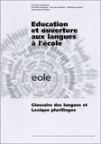 Christiane Perregaux - Education et ouverture aux langues à l'école - Glossaire des langues et lexique plurilingue.