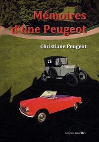 Christiane Peugeot - Mémoires d'une Peugeot.