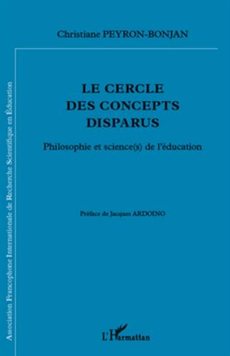 Le cercle des concepts disparus. Philosophie et science(s) de l'éducation