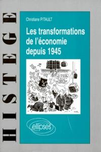 Christiane Pitault - Les transformations de l'économie depuis 1945.