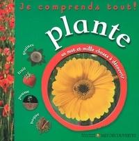 Christiane Prigent - Plante - Je comprends tout !.