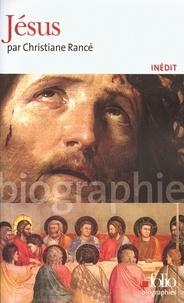 Christiane Rancé - Jésus.