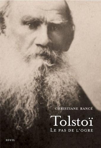 Léon Tolstoï, le pas de l'ogre