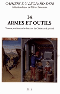 Christiane Raynaud - Armes et outils.