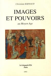 Christiane Raynaud - Images et pouvoirs.