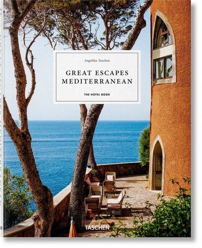 Great Escapes Mediterranean. The Hotel Book  Edition 2020