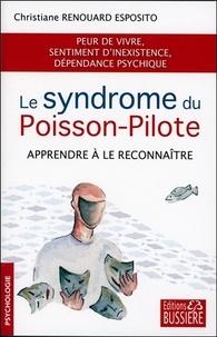 Livres gratuits à télécharger sur kindle touch Le syndrome du poisson-pilote  - Apprendre à le reconnaître