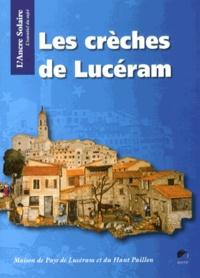 Christiane Ricort et Michel Willemin - Les crèches de Lucéram.