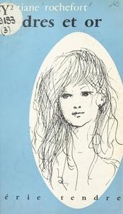 Christiane Rochefort - Cendres et or.