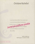 Christiane Rochefort - Journal pré-posthume possible.