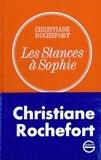 Christiane Rochefort - Les stances à Sophie.