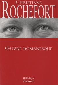 Christiane Rochefort - Oeuvre romanesque.