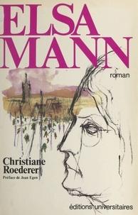 Christiane Roederer - Elsa Mann.