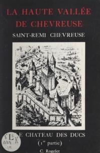 Christiane Rogelet - La haute vallée de Chevreuse.