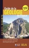 Christiane Sabouraud et Annie Blanc - Guide de la géologie en France.