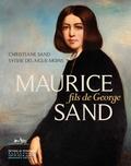 Christiane Sand et Sylvie Delaigue-Moins - Maurice Sand, fils de George.