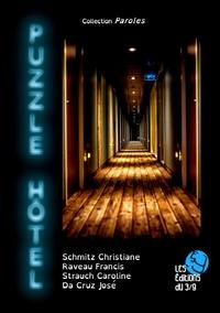 Christiane Schmitz et Francis Raveau - Puzzle Hôtel.