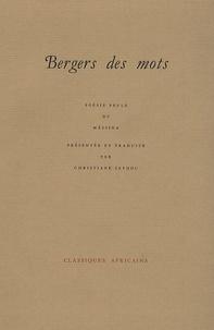 Christiane Seydou - Bergers des mots - Poésie peule du Mâssina.