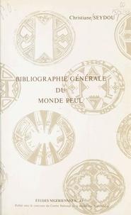 Christiane Seydou - Bibliographie générale du monde peul.