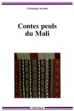 Christiane Seydou - Contes peuls du Mali.