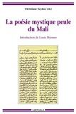 Christiane Seydou - La poésie mystique peule du Mali - Edition bilingue français-peul.