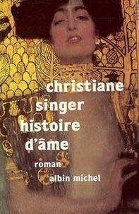 Histoire d'âme - Christiane Singer |