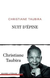 Christiane Taubira - Nuit d'épine.