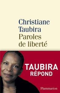 Christiane Taubira - Paroles de liberté.