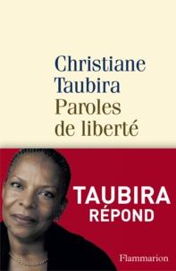 Paroles de liberté - Christiane Taubira - Format ePub - 9782081338708 - 8,49 €