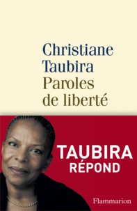 Paroles de liberté - Christiane Taubira - Format PDF - 9782081338715 - 8,49 €