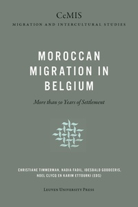 Christiane Timmerman - Moroccan migration in Belgium - More than 50 years of settlement.