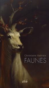 Christiane Vadnais - Faunes.