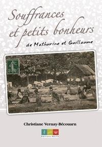 Christiane Vernay - Souffrances et petits bonheurs.