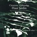 Christiane Veschambre - Haut Jardin.