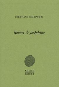 Christiane Veschambre - Robert & Joséphine.