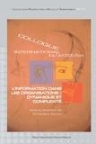Christiane Volant - L'information dans les organisations : dynamique et complexité.