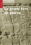 Christiane Wallet-Lebrun - Le grand livre de pierre - Les textes de construction à Karnak.