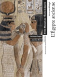Christiane Ziegler et Jean-Luc Bovot - L'Egypte ancienne - Art et archéologie.
