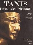Christiane Ziegler et Henri Stierlin - Tanis - Trésors des pharaons.