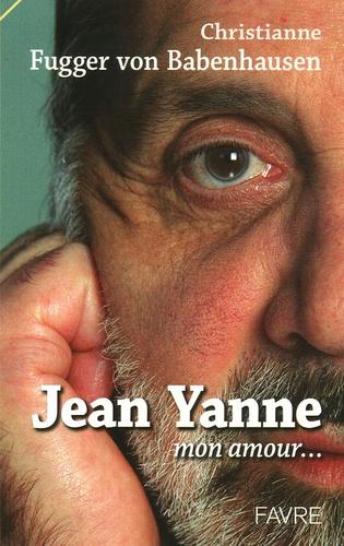 Christianne Fugger von Babenhausen - Jean Yanne - Mon amour....