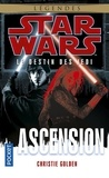 Christie Golden - Star Wars, le destin des Jedi Tome 8 : Ascension.