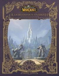 Christie Golden - World of Warcraft - A la découverte d'Azeroth - Les royaumes de l'Est.