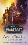 Christie Golden - World of Warcraft  : Avant la tempête.