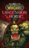 Christie Golden - World of Warcraft  : L'ascension de la horde.