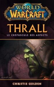 Christie Golden - World of Warcraft - Thrall - Thrall.