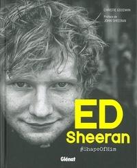 Christie Goodwin - Ed Sheeran #ShapeOfHim - Photographies inédites, 10 ans dans l'intimité d'Ed.