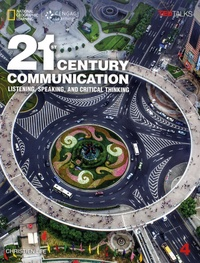 Christien Lee - 21st Century Communication - Student Book 4, Listening, Speaking and Critical Thinking.