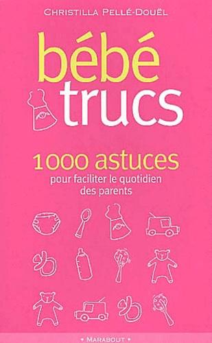 Christilla Pellé-Douël - Bébé trucs.