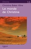 Christina Baker Kline - Le monde de Christina.