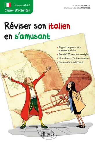 Christina Barbato et Gilles Macagno - Réviser son italien en s'amusant - Cahier d'activités Niveau A1-A2.